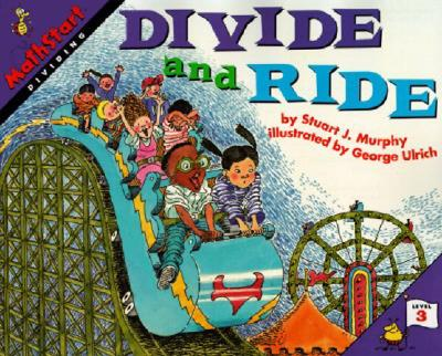 Divide and Ride By Murphy, Stuart J./ Ulrich, George (ILT)