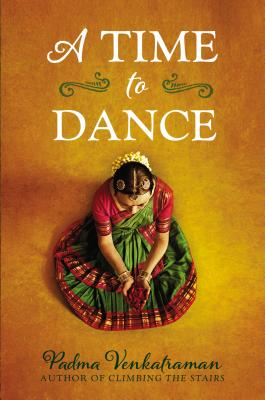 A Time to Dance By Venkatraman, Padma