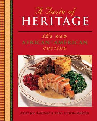 A Taste of Heritage By Randall, Joe/ Tipton-Martin, Toni