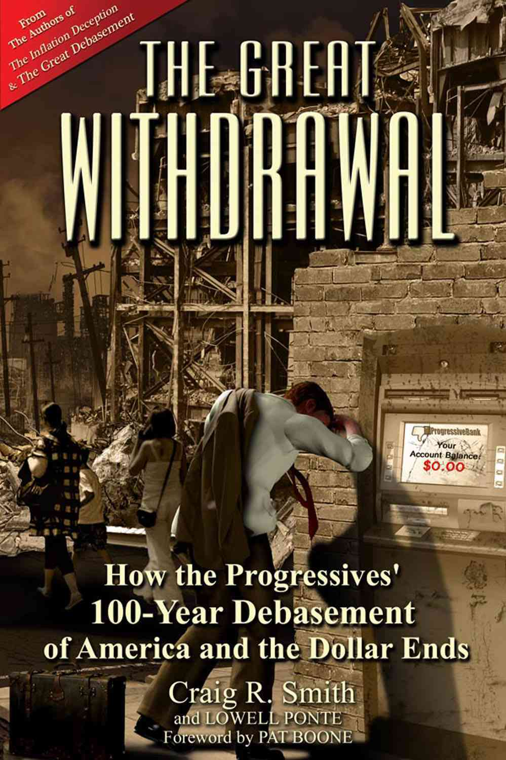 The Great Withdrawal By Smith, Craig R./ Ponte, Lowell